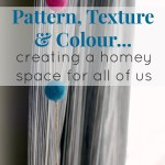 Pattern, Texture & Colour – Creating a new playroom and office