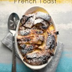Baked Nutella French Toast for Style Me Pretty Living